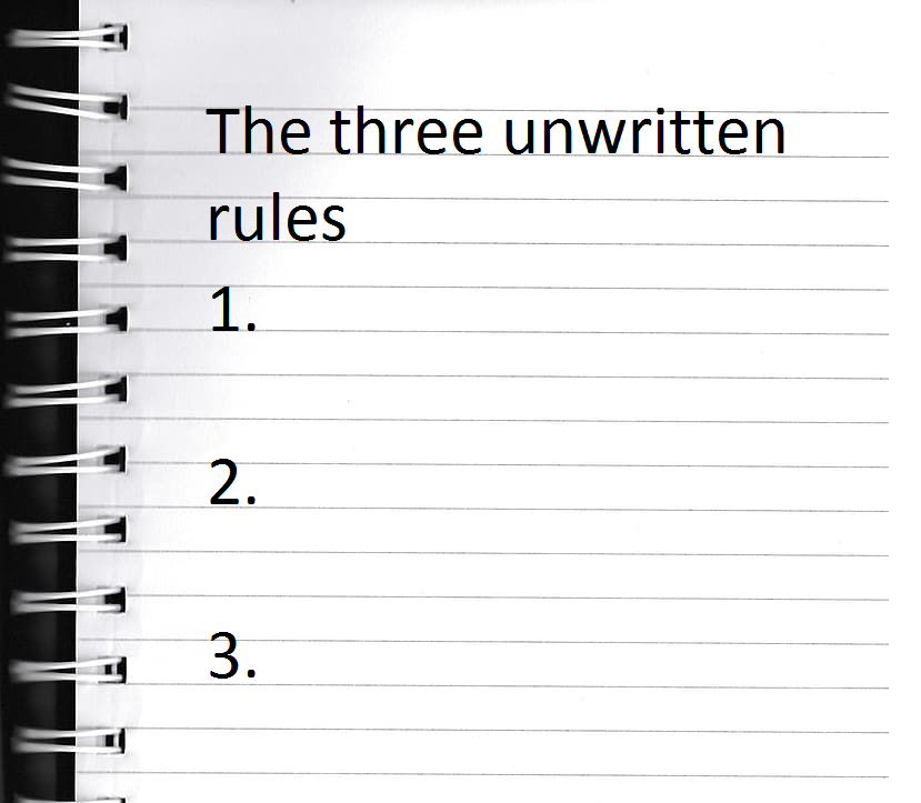 Text - The Three Unwritten Rules - the three rules are blank.
